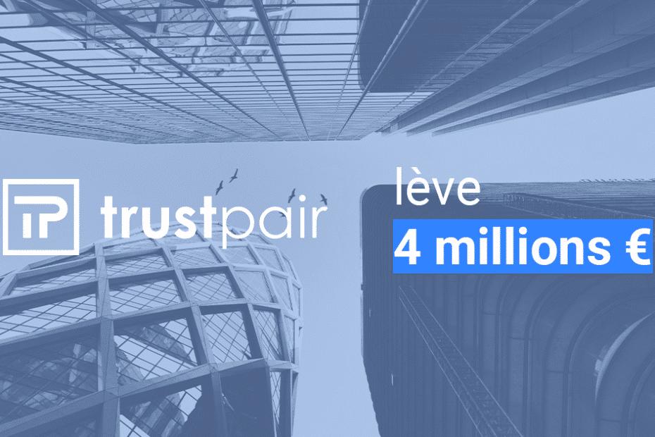 Trustpair levée de fonds