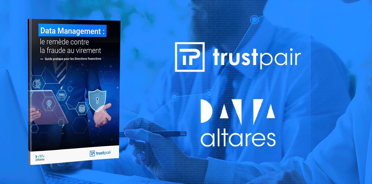 Smart Data- Data Management-livre-blanc-trustpair-altares