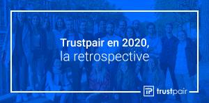 Retrospective Trustpair 2021 - 2020