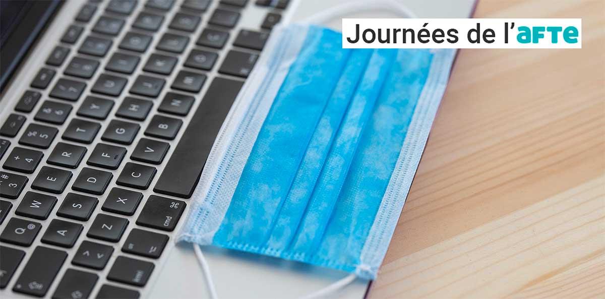 Blog - Télétravail, défis humains et digitaux AFTE 2020