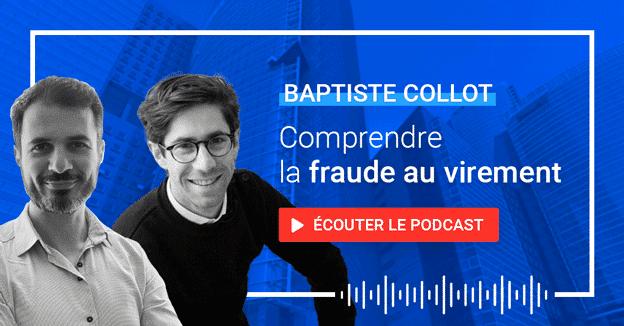 Podcast Forecast - comprendre la fraude au virement