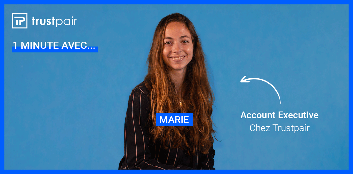 Marie, Account Executive chez Trustpair