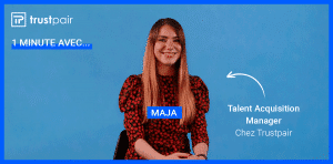 Maja, Talent Partner chez Trustpair