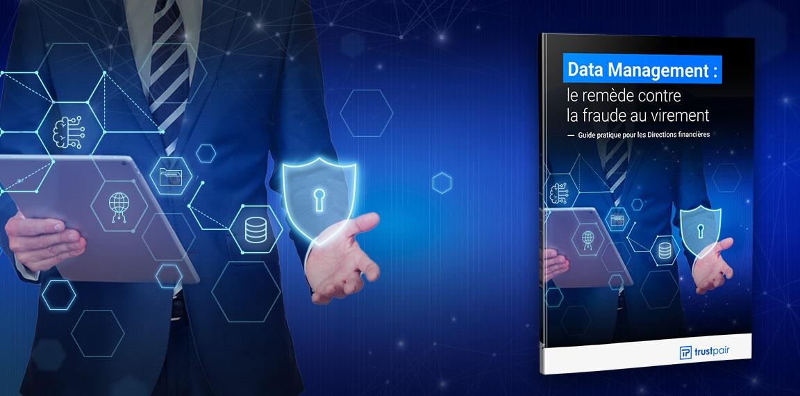Livre Blanc Trustpair x ALtares - Data Management : le remède contre la fraude au virement