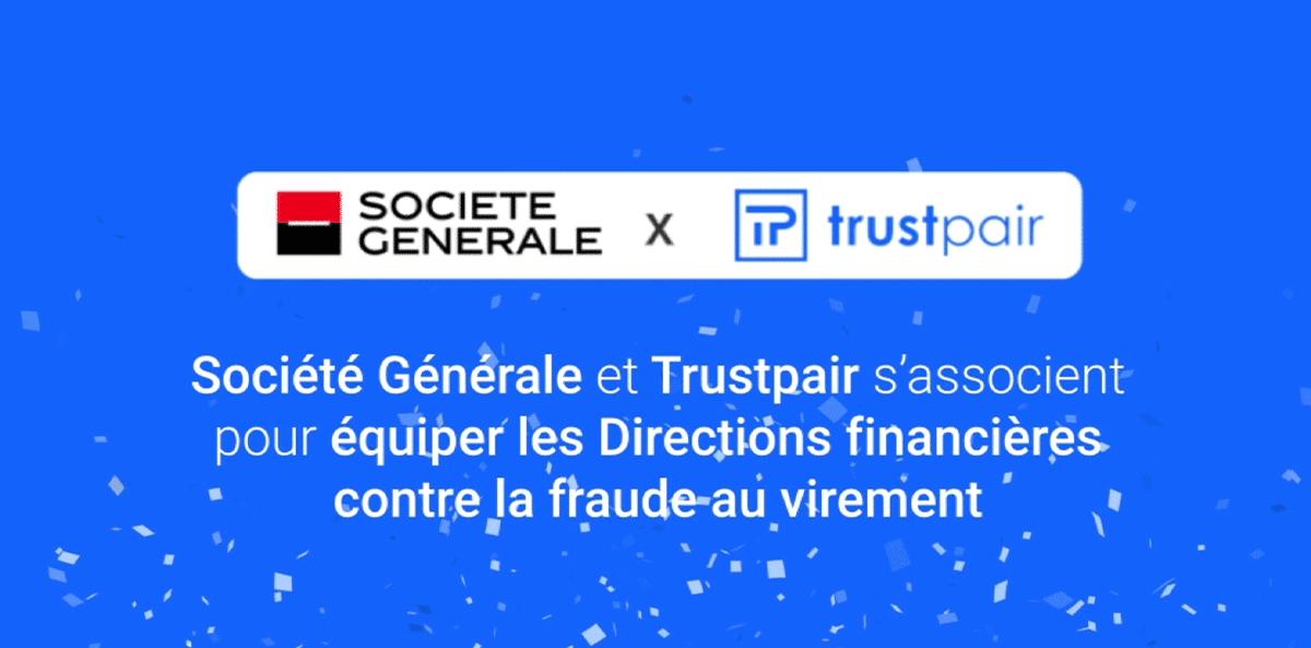 Partenariat-Societe-Generale-x-Trustpair