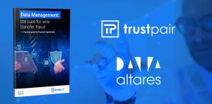 Trustpair & Altares white paper - Data Management & Transfer Fraud