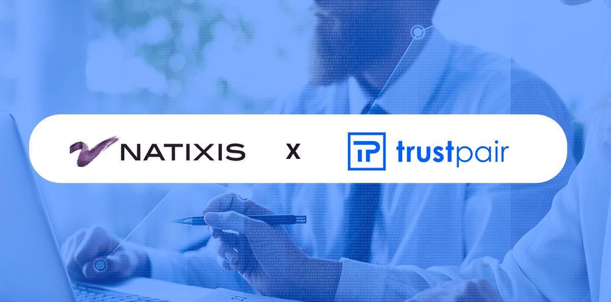 Partnership Natixis x Trustpair